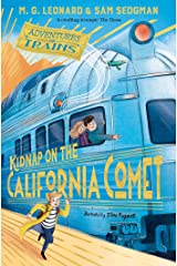 Kidnap on the California Comet (Adventures on Trains Book 2) Kindle Edition