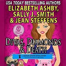 Divas, Diamonds & Death: A Danger Cove Pet Sitter Mystery: Danger Cove Mystery Series, Book 15