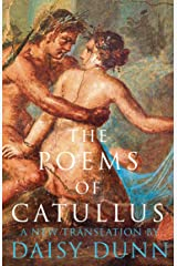 The Poems of Catullus Kindle Edition