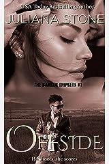 Offside (The Barker Triplets Book 1) Kindle Edition