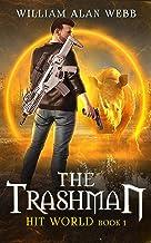 The Trashman (Hit World Book 1)