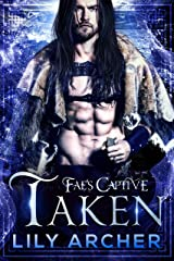 Taken (Fae's Captive Book 5) (English Edition) Format Kindle