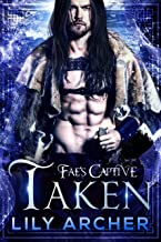 Taken (Fae's Captive Book 5)