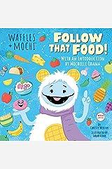 Follow That Food! (Waffles + Mochi) Kindle Edition