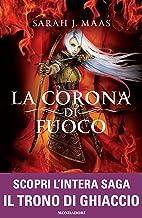 Scaricare Libri Il Trono di Ghiaccio - 3. La corona di fuoco PDF