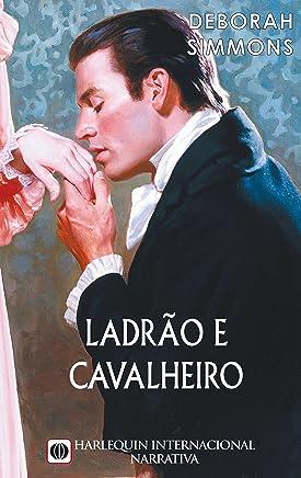 Ladrão e cavalheiro (Harlequin Internacional Livro 79) (Portuguese Edition)