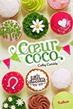 Coeur Coco - Tome 4 (French Edition)