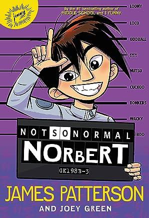 Not So Normal Norbert (English Edition)