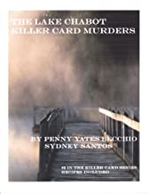 The Lake Chabot Killer Card Murders (2nd book from the Killer Card Series)