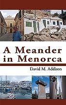 A Meander in Menorca