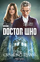 Doctor Who: The Crawling Terror: A Novel