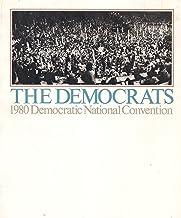 The Democrats. 1980 Democratic National Convention