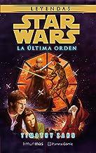 Star Wars La última orden (novela) (Star Wars: Novelas)