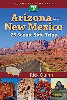RoadTrip America Arizona & New Mexico: 25 Scenic Side Trips