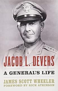 Jacob L. Devers: A General's Life (American Warrior Series)