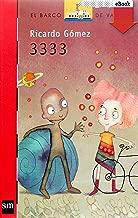 3333 (El Barco de Vapor Roja nº 171) (Spanish Edition)