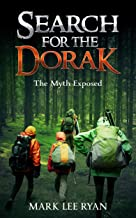 Search for the Dorak: The Myth Exposed