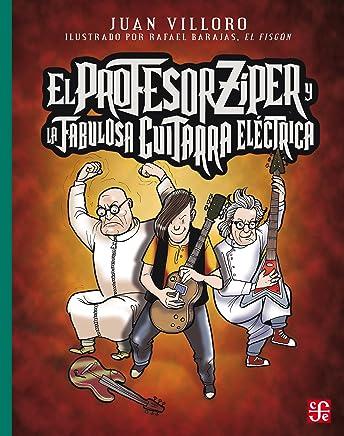El profesor Zíper y la fabulosa guitarra eléctrica (Spanish Edition ...
