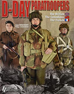 D-Day Paratroopers: The British, The Canadian, The French