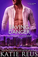 Saving Danger (Red Stone Security Series Book 17) Kindle Edition