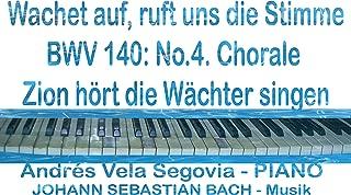 BWV 140: No.4. Chorale Zion hört die Wächter singen