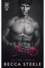The Fight In Us: A Brother's Best Friend Romance (The Four Book 4) (English Edition) Format Kindle