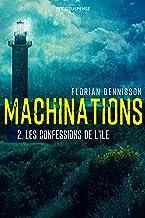 Machinations: Épisode 2 : Les confessions de l'île