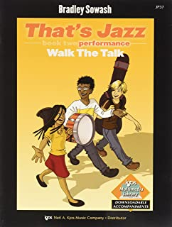 That'S Jazz Book Two - Walk the Talk