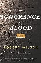 The Ignorance of Blood: A Novel (Javier Falcón Books)