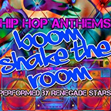Boom Shake the Room - Hip Hop Anthems [Explicit]