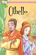 Othello: The perfect introduction to classic literature for children (20 Shakespeare Children's Stories Book 11)