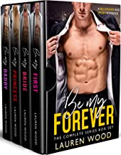 Be My Forever: The Complete Series Box Set Romance