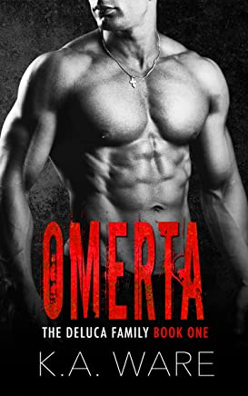 Omerta: A DeLuca Family Novel (The DeLuca Family Book 1) (English Edition)