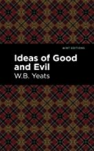 Ideas of Good and Evil (Mint Editions)
