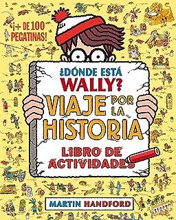 ¿Dónde está Wally? Viaje por la historia. Libro de
