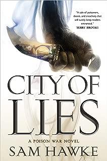 City of Lies: A Poison War Novel (The Poison Wars Book 1)