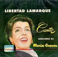 Libertad Lamarque (Canta Canciones de Maria Greever) 2201