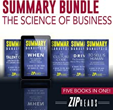Summary Bundle | The Science of Business: Includes Summary of When, Summary of The Talent Code, Summary of Drive, Summary of The Culture Code & Summary of To Sell Is Human