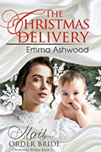 The Christmas Delivery (Christmas Brides Book 2)