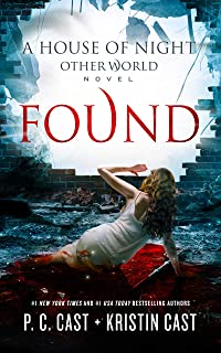 Found (House of Night Other World series, Book 4) (The House of Night Other World Series, 4)
