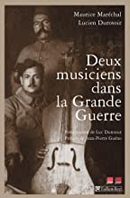 Deux musiciens dans la grande guerre (CONTEMPO.) (French Edition)