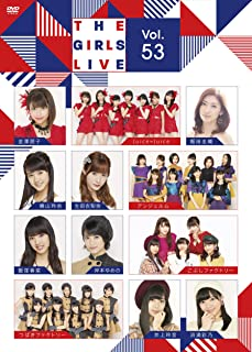 The Girls Live Vol.53 [DVD]