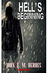 Hell's Beginning Kindle Edition