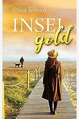 INSELgold: Liebesroman (INSELfarbe 5) Kindle Ausgabe