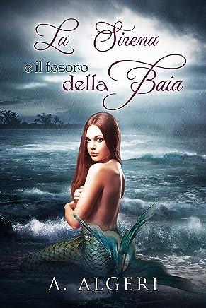 La Sirena ed il tesoro della Baia