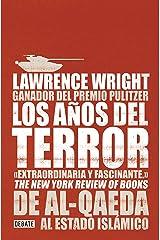 Los años del terror: De Al-Qaeda al Estado Islámico (Spanish Edition) Kindle Edition