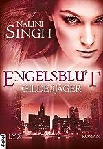 Gilde der Jäger - Engelsblut (Elena-Deveraux-Serie 3) (German Edition)