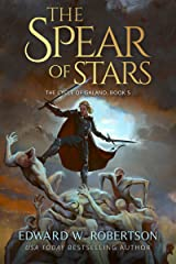The Spear of Stars (The Cycle of Galand Book 5) Kindle Edition