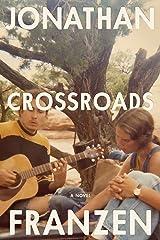 Crossroads: A Novel (A Key to All Mythologies Book 1) Kindle Edition