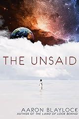The Unsaid Kindle Edition